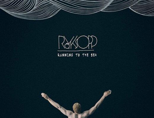 Royksopp-Running-To-The-Sea